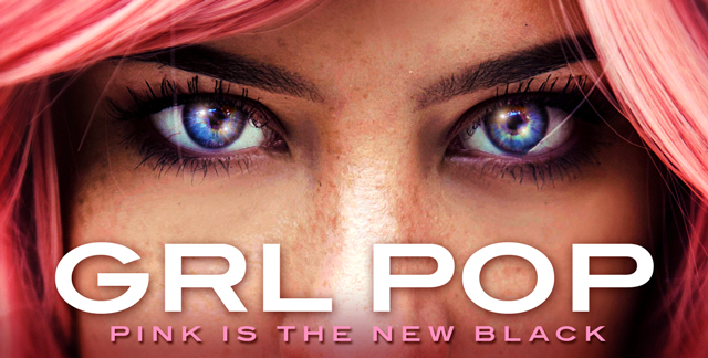 Art for GRL POP : PINK IS THE NEW BLACK.
