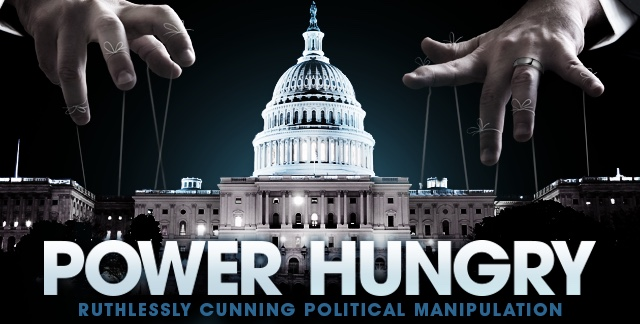 Art for POWER HUNGRY : RUTHLESSLY CUNNING POLITICAL MANIPULATION.