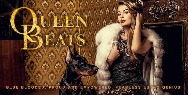 Art for QUEEN BEATS : BLUE BLOODED, PROUD AND EMPOWERED, FEARLESS ESTRO GENIUS.
