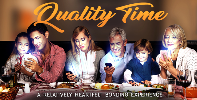 Art for QUALITY TIME : A RELATIVELY HEARTFELT BONDING EXPERIENCE.