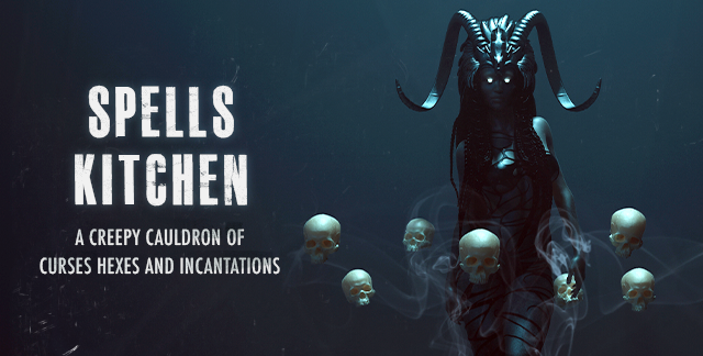 Art for SPELLS KITCHEN : A CREEPY CAULDRON OF CURSES, HEXES, AND INCANTATIONS.