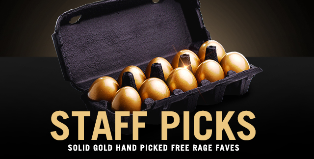 Art for STAFF PICKS : SOLID GOLD HAND PICKED FREE RAGE FAVES.