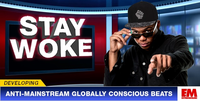 Art for STAY WOKE : ANTI-MAINSTREAM GLOBALLY CONSCIOUS BEATS.