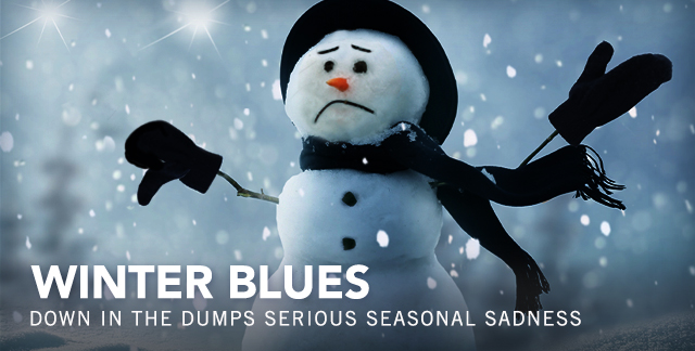 Art for WINTER BLUES : DOWN IN THE DUMPS, SERIOUS SEASONAL SADNESS.