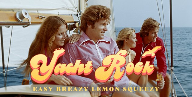Art for YACHT ROCK : EASY BREAZY LEMON SQUEEZY.